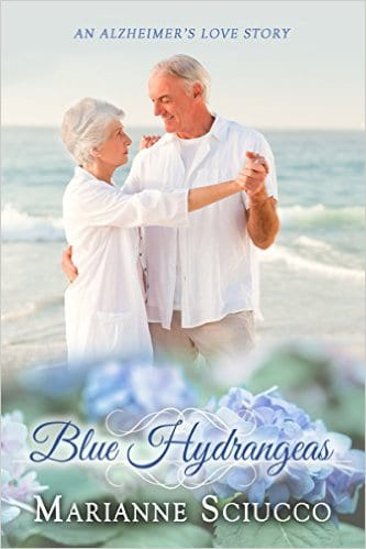Cover for Blue Hydrangeas: An Alzheimer's love story