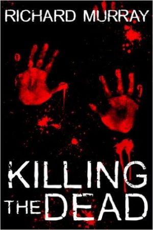 Cover for Killing the Dead