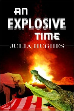 Cover for An Explosive Time