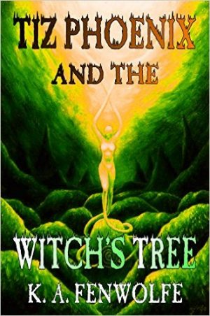 Cover for Tiz Phoenix and the Witch's Tree