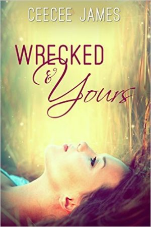 Cover for Wrecked and Yours