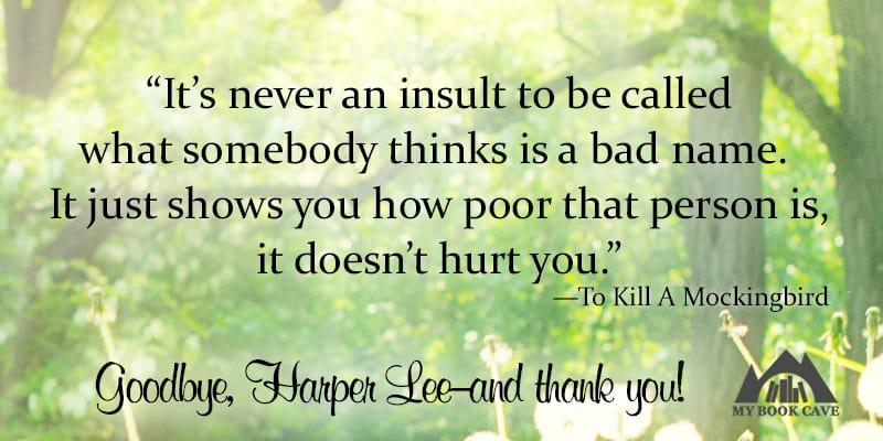Goodbye Harper Lee