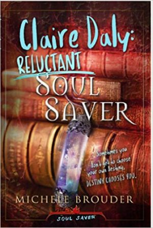 Cover for Claire Daly: Reluctant Soul Saver