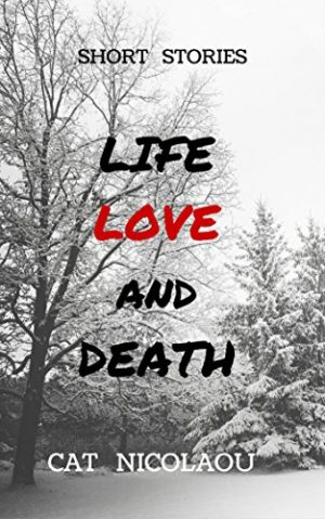 Cover for Life, Love and Death