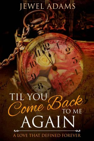 Cover for Til You Come Back to Me Again