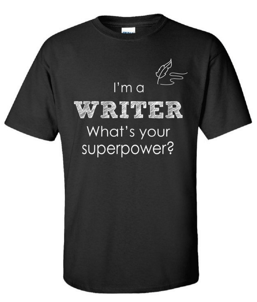 I am a writer what's your superpower
