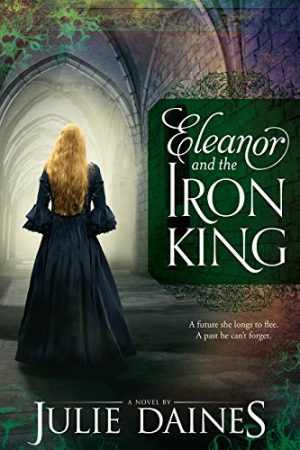 Cover for Eleanor and the Iron King