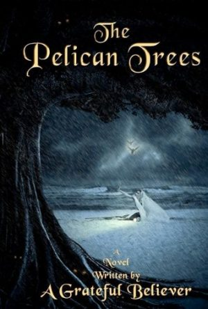 Cover for The Pelican Trees