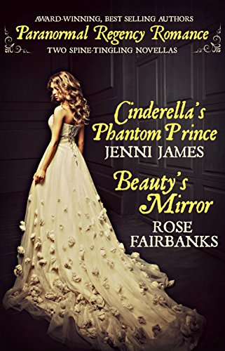 Cover for Cinderella's Phantom Prince and Beauty's Mirror