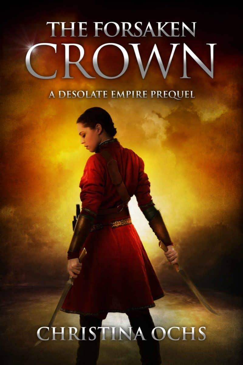 Cover for The Forsaken Crown: A Desolate Empire Prequel