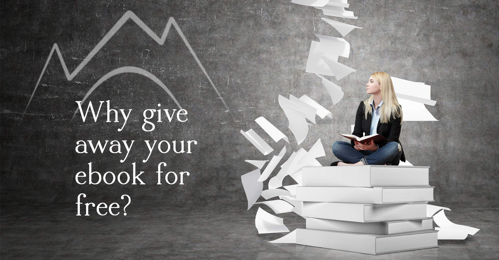 Why give away your ebook for free