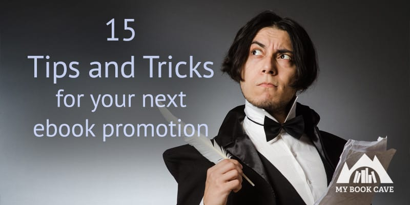 15 Tips and Tricks for Your Next Ebook Promotion