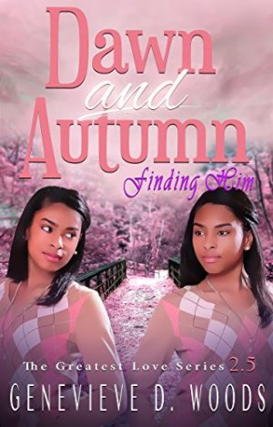 Cover for Dawn and Autumn: Finding Him