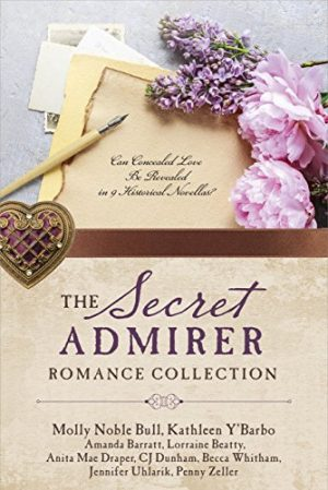 Cover for The Secret Admirer Romance Collection