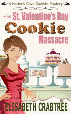 Cover for The St. Valentine's Day Cookie Massacre