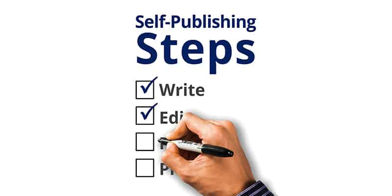 self-publishing steps on how to self publish a book