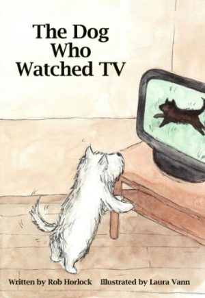 Cover for The Dog Who Watched TV