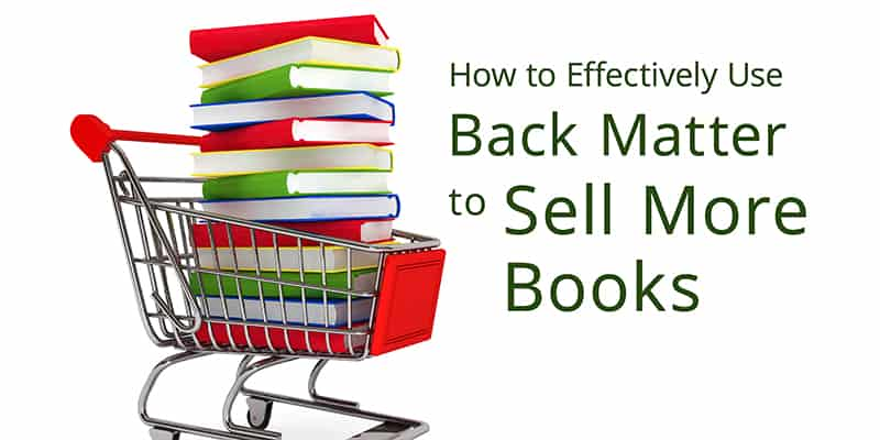 Books in a Shopping Cart - Use Back Matter to Sell More Books