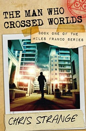 Cover for The Man Who Crossed Worlds