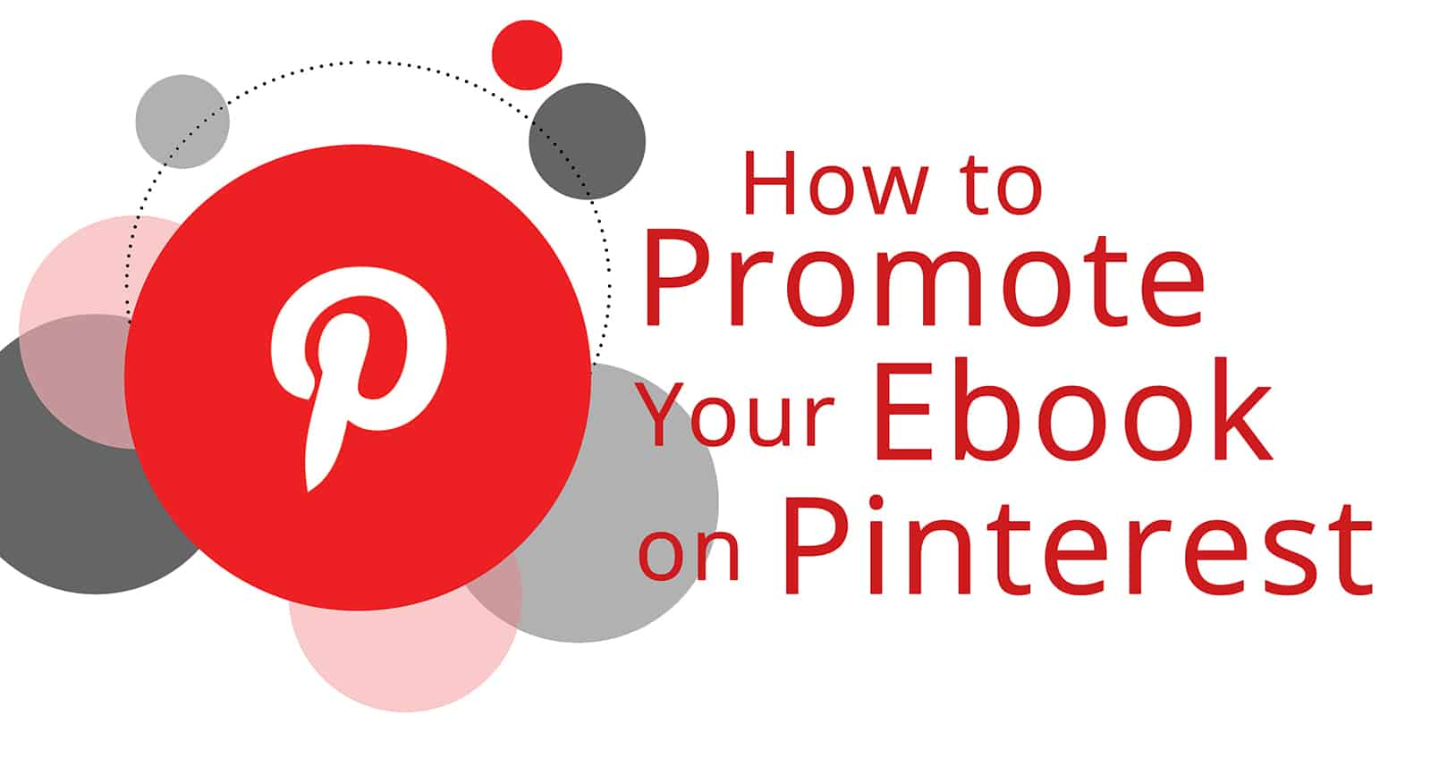 Promote Your Ebook on Pinterest