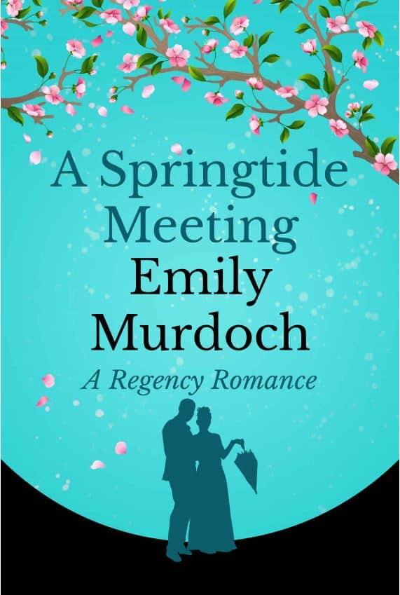 Cover for A Springtide Meeting: A Regency Romance