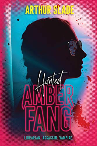 Cover for Amber Fang: The Hunted
