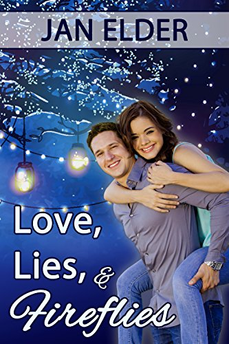 Cover for Love, Lies, and Fireflies