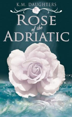 Cover for Rose of the Adriatic