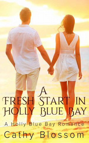 Cover for A Fresh Start In Holly Blue Bay