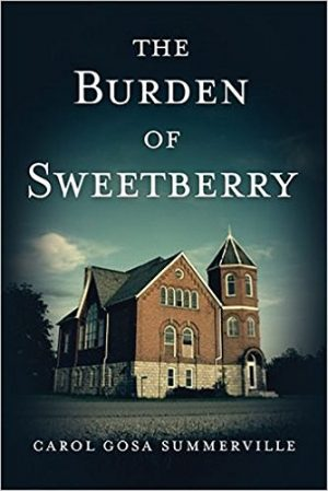 Cover for The Burden of Sweetberry