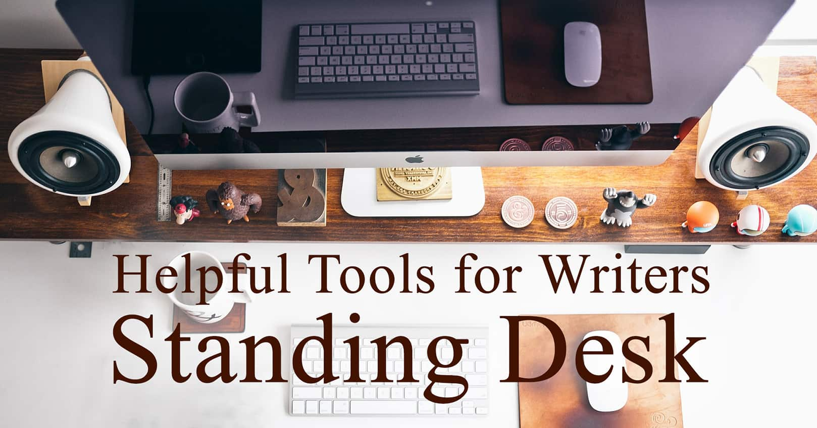 helpful tools for writers; standing desk