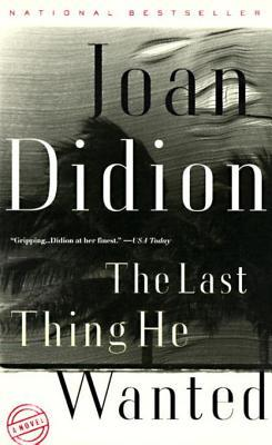books becoming movies in 2019 - The Last Thing He Wanted by Joan Didion
