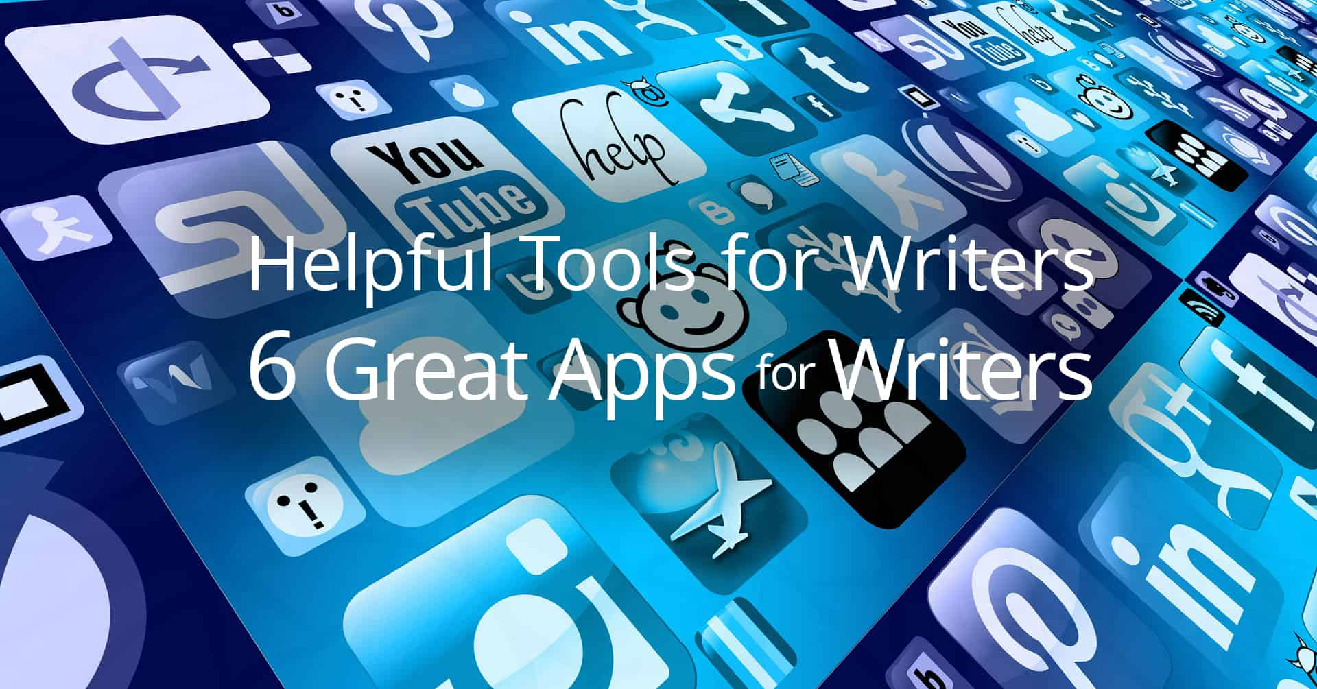 Helpful Tools for Writers: Apps for Writers
