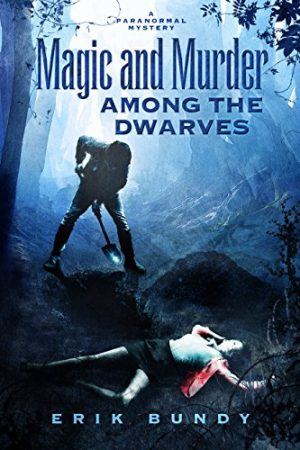 Cover for Magic and Murder Among the Dwarves