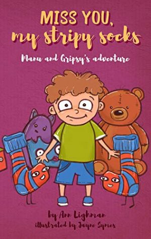 Cover for Miss You, My Stripy Socks: Manu and Gripy's Adventure