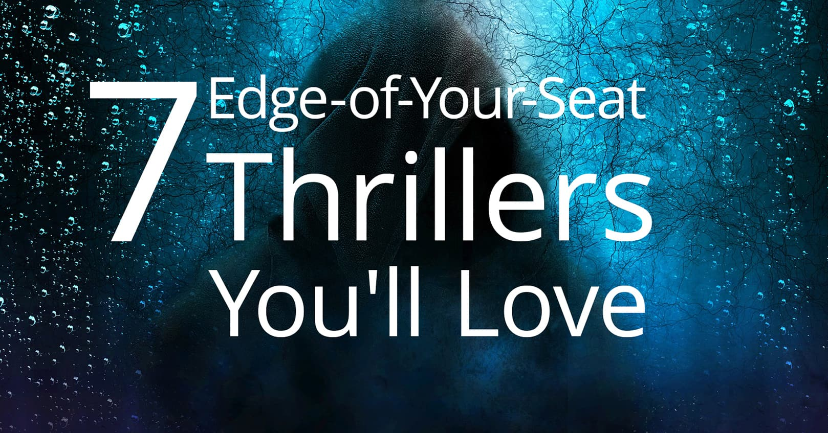 edge-of-your-seat thrillers