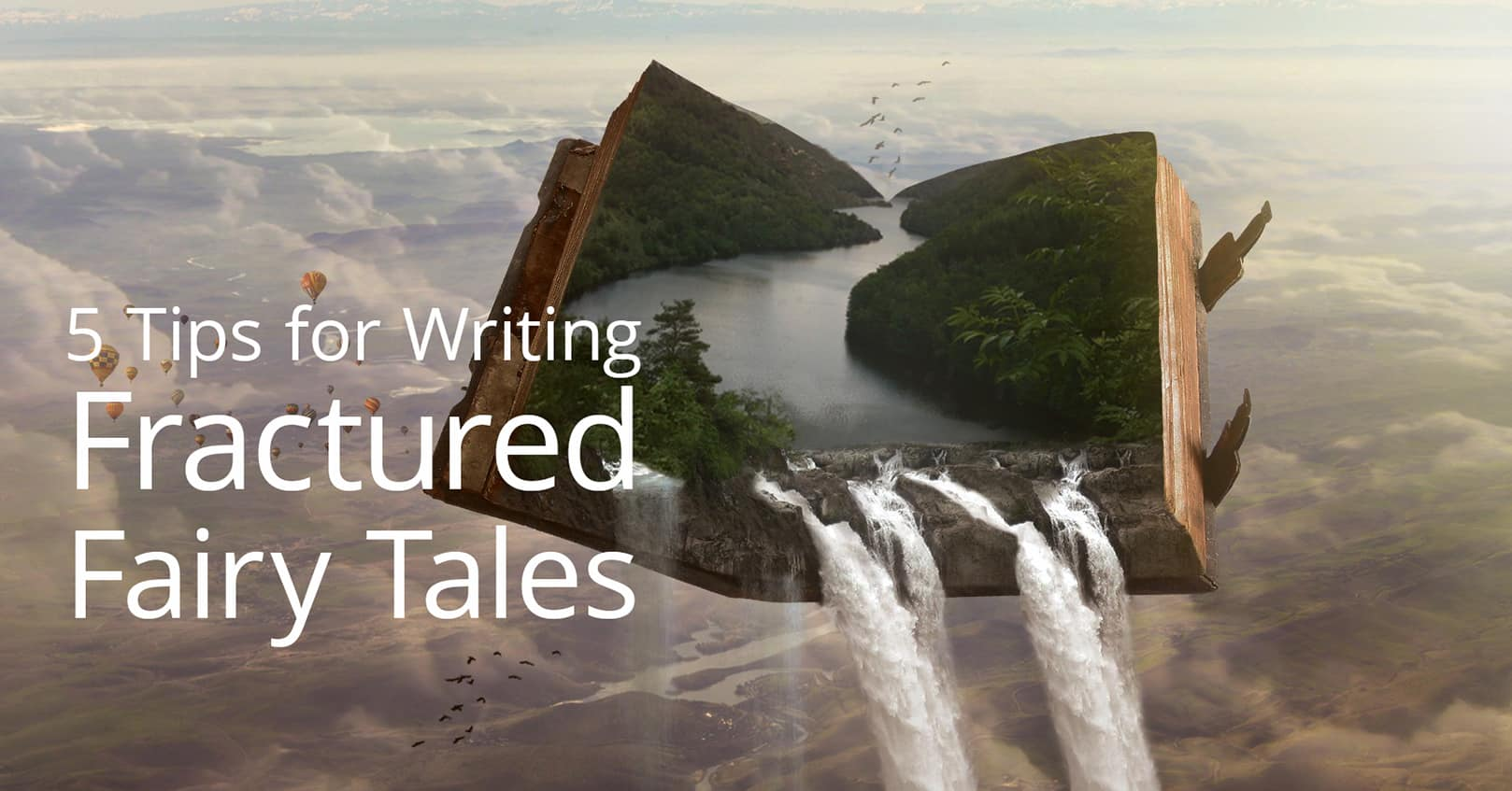 Tips for Writing Fractured Fairy Tales