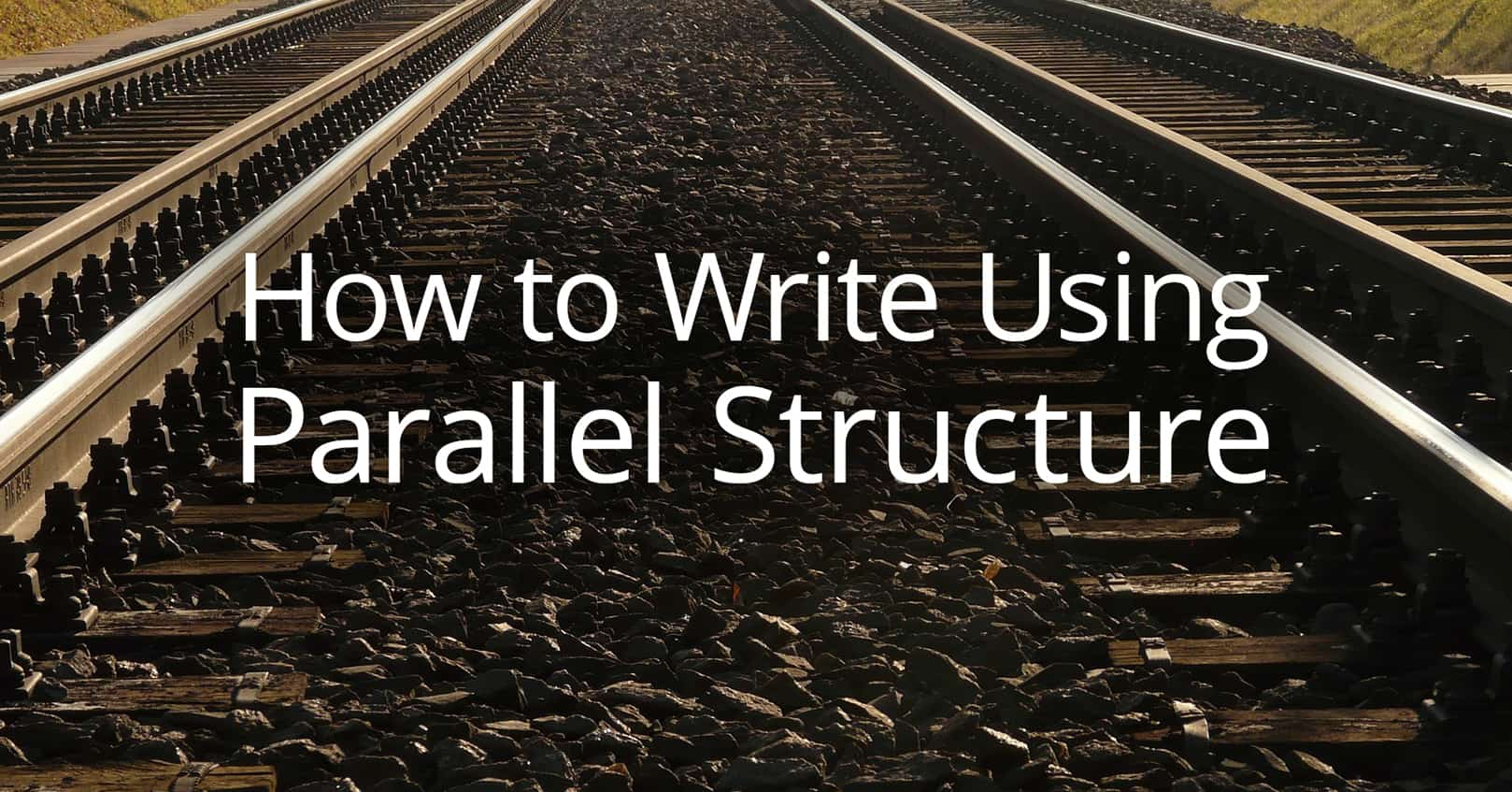 write using parallel structure