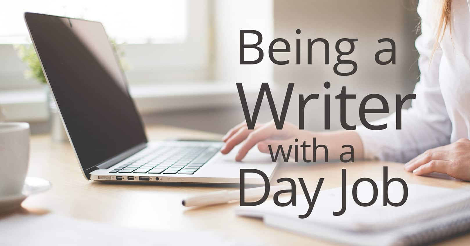 writer with a day job