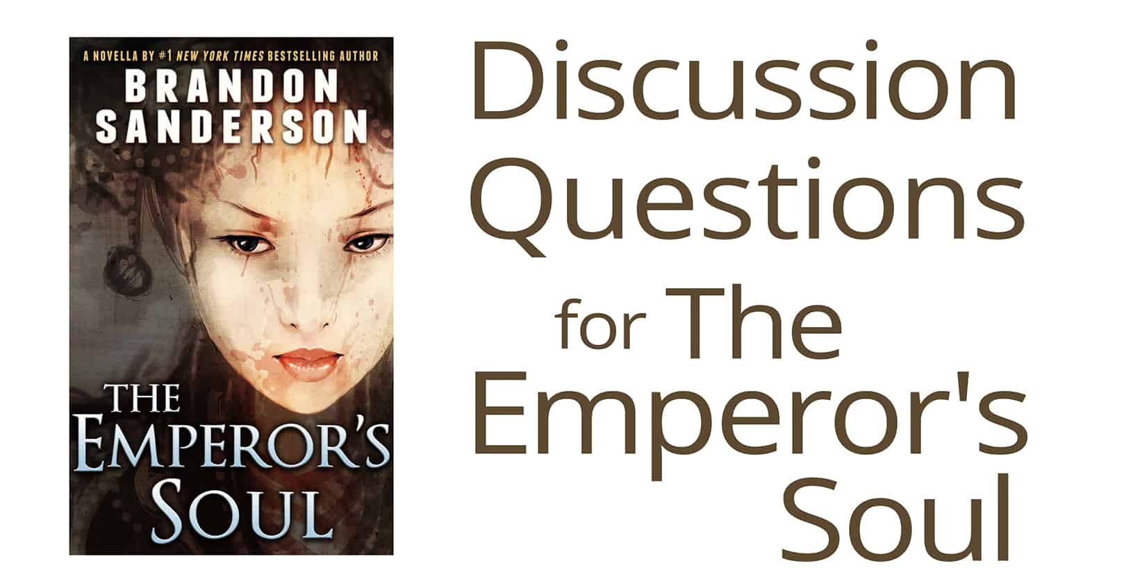 discussion questions for the emperor's soul