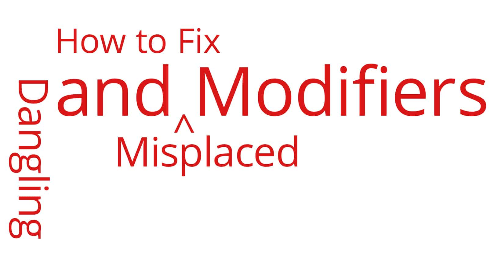 fix dangling and misplaced modifiers