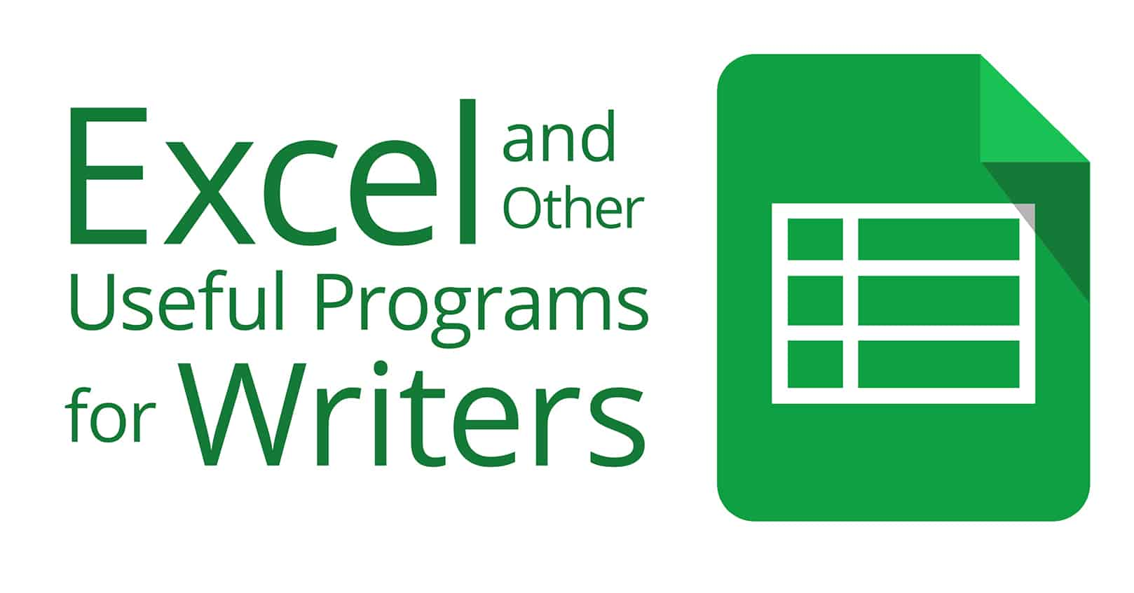 excel and other useful programs for writers