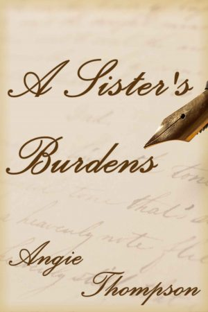 Cover for A Sister's Burdens