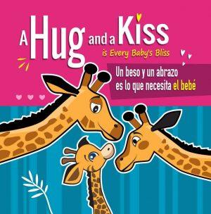 Cover for Un beso y un abrazo es lo que necesita el bebé