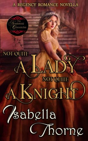Cover for Not Quite a Lady; Not Quite a Knight