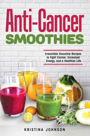 Cover for Anti-Cancer Smoothies