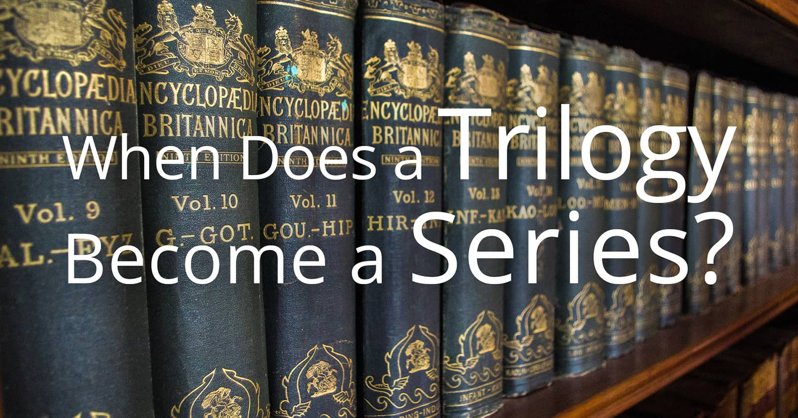 a trilogy become a series