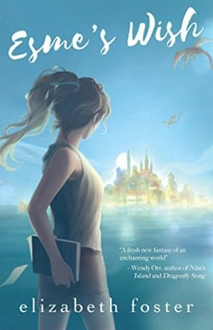 Cover for Esme's Wish. #1 in the Esme series.