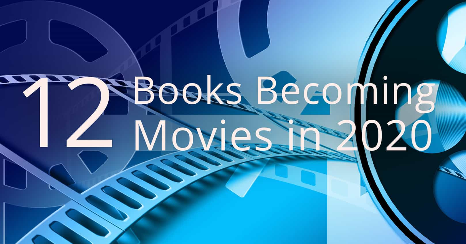 books becoming movies in 2020