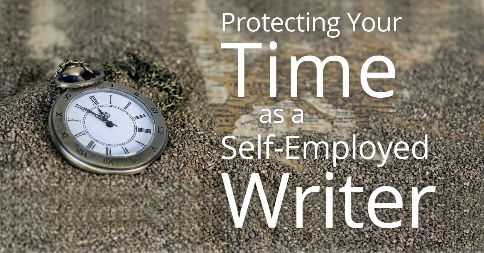 protecting your time as a self-employed writer